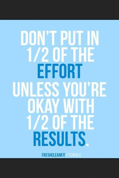 effort and results